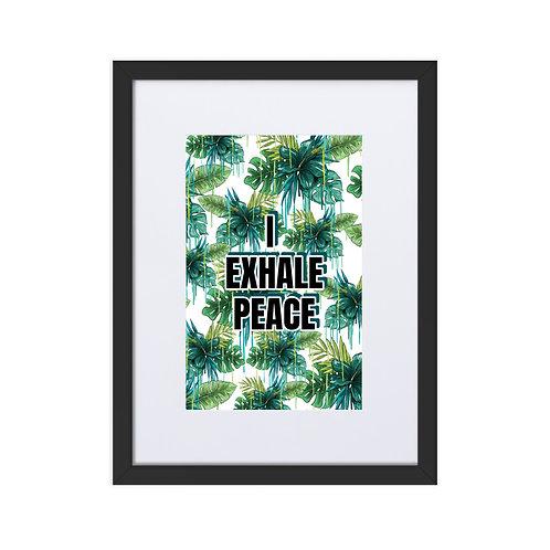 Framed Matte Art - I EXHALE PEACE