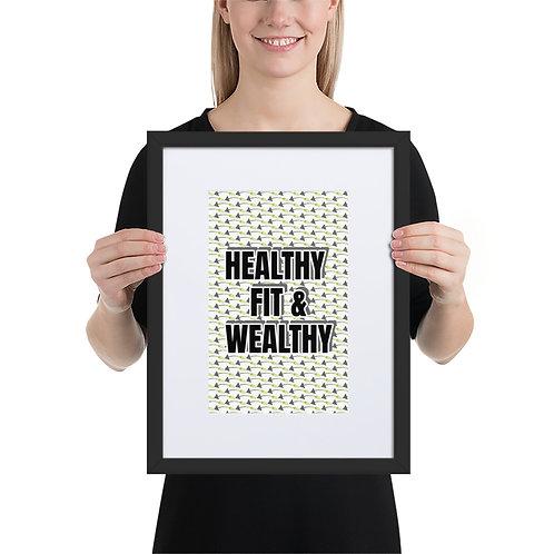 Framed Matte Art - HEALTHY, FIT & WEALTHY