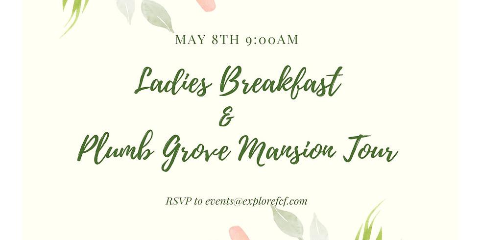Ladies Breakfast & Plumb Grove Mansion Tour