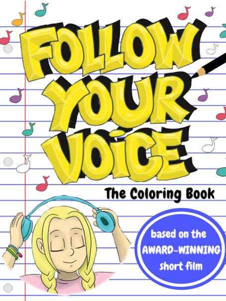 NEW RELEASE:  Follow Your Voice Coloring Book