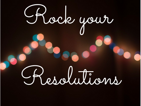 Rock your resolutions