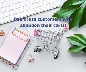Having cart abandonment mails in place will allow you to re-connect with a customer if they abandon their ecomm shopping cart. Don't miss out on this sales opportunity
