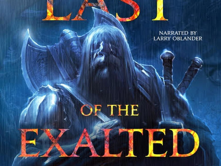 Last of the Exalted Arriving Soon!