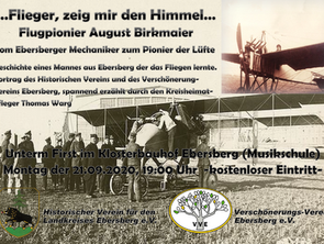 "Vortrag - ""Flieger, grüß mir den Himmel..."" Flugpionier August Birkmaier Termin wird noch"