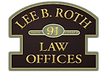 Lee B. Roth Law Offices Logo