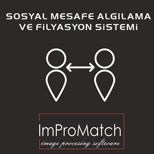 SOSYAL MESAFE ALGILAMA VE FİLYASYON SİSTEMİ