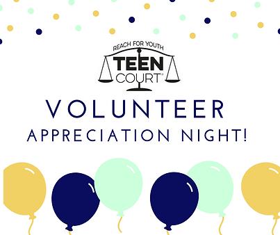 Teen Court Volunteers Appreciation Night