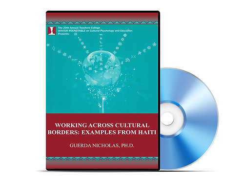 Guerda Nicholas - Working Across Cultural Borders: Examples from Haiti - DVD