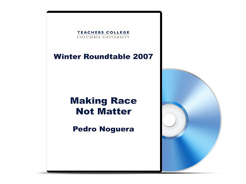 Pedro Noguera - Making Race Not Matter - DVD