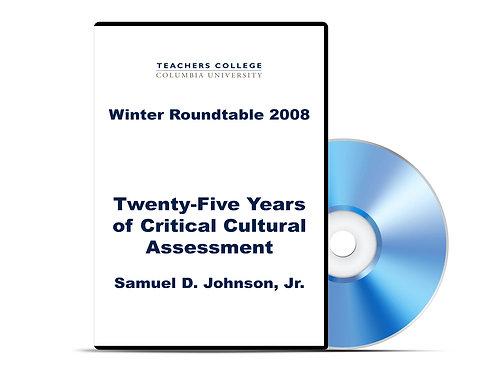 Samuel D. Johnson, Jr. - Twenty-Five Years of Critical Cultural Assessment - DVD