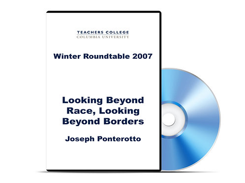 Joseph Ponterotto - Looking Beyond Race, Looking Beyond Borders - DVD
