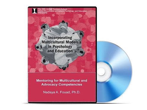 Nadaya A. Fouad - Mentoring for Multicultural and Advocacy Competencies - DVD