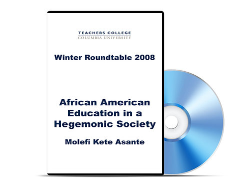 Molefi Kete Asante - African American Education in a Hegemonic Society - DVD