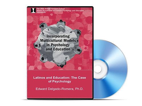 Edward Delgado-Romera - Latinos and Education: The Case of Psychology - DVD