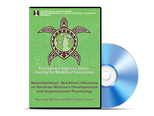 Narcisse Blood and Ryan Heavy Head - Blackfoot Influences on Abraham Maslow -DVD