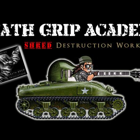 Death Grip Academy:  NEW Shred Destruction Workshops