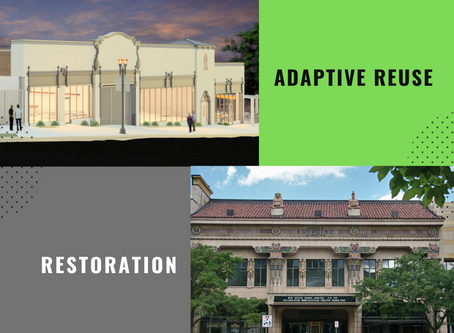 Restoration and Adaptive Reuse