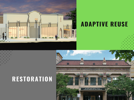 Restoration and Adaptive Reuse