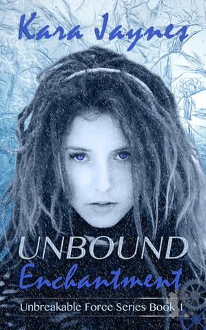 Unbound Enchantment by Kara Jaynes