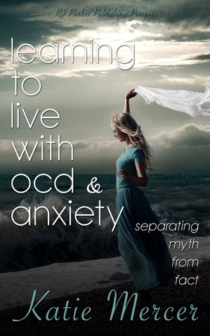 Learning to Live with OCD & Anxiety