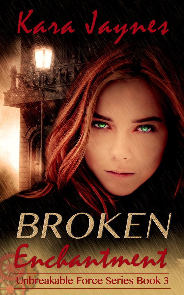 Broken Enchantment by Kara Jaynes