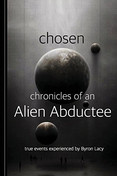 Chosen: Chronicles of an Alien Abductee