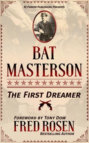 Bat Masterson by Fred Rosen