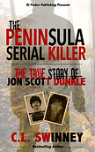 The Peninsula Serial Killer by C.L. Swinney