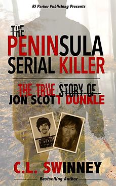 The Peninsula Serial Killer by C.L. Swinney