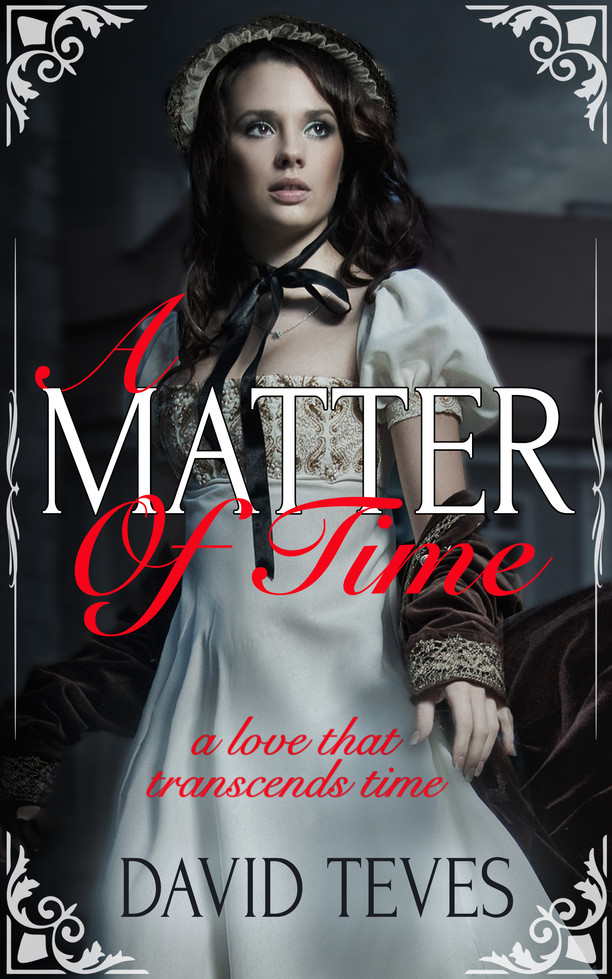 A Matter of Time by David Teves