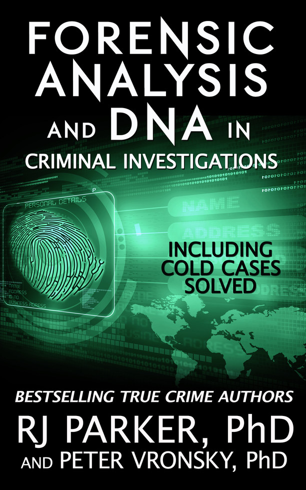 Forensic Analysis and DNA in Criminal Investigations