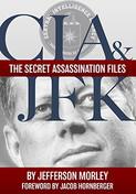 CIA & The Secret Assassination Files