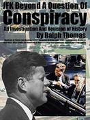 JFK Beyond a Question of Conspiracy