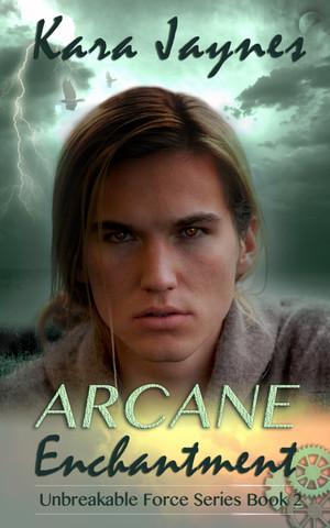 Arcane Enchantment by Kara Jaynes