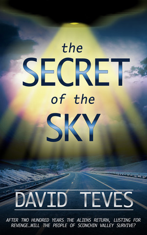 The Secret of the Sky by David Teves