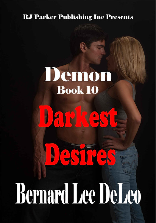 Demon (Book 10) Darkest Desires (Mike Rawlins and Demon the Dog)