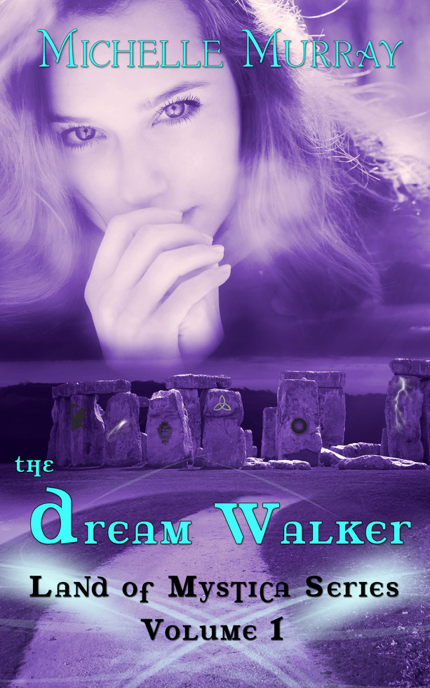 The Dream Walker by Michelle Murray