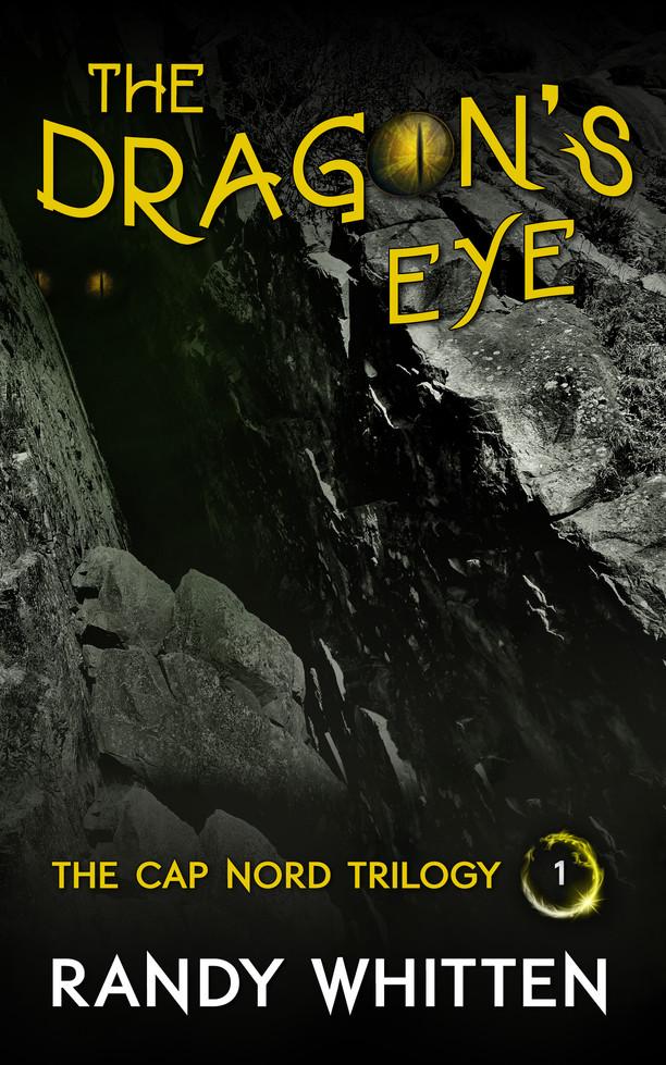 The Dragon's Eye by Randy Whitten