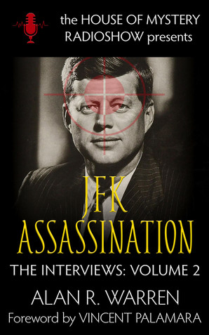 JFK Assassination: The Interviews