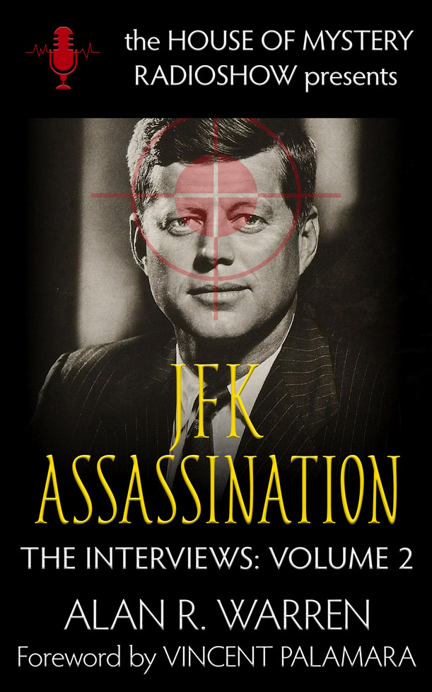 JFK Assassination: The Interviews