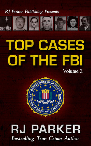 Top Cases of the FBI: Volume 2