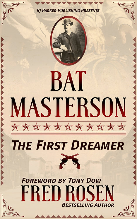 Bat Masterson: The First Dreamer