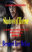 Shadows of Horror by Bernard Lee DeLeo