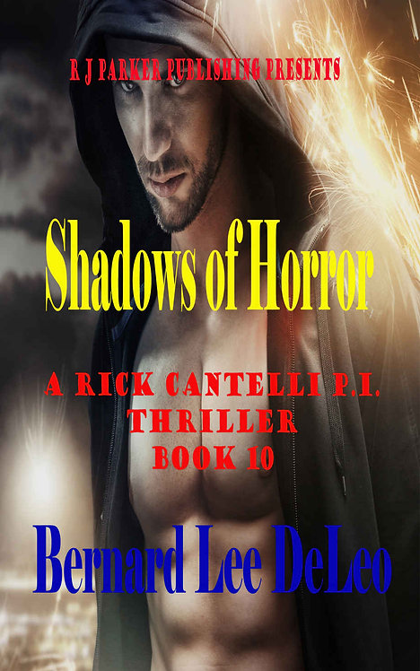 Rick Cantelli, P.I. (Book 10) Shadows of Horror