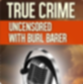 True Crime with Burl Barer