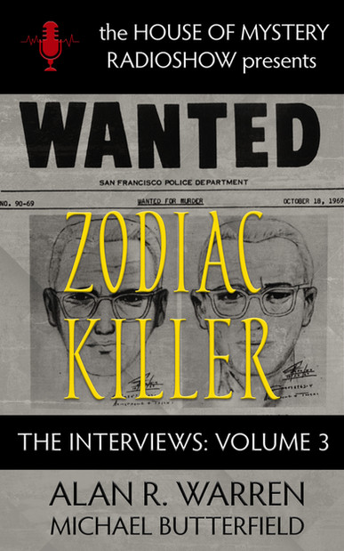Zodiac Killer: The Interviews Volume 3