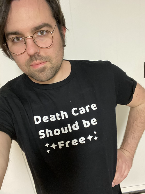 DeathCare Should be Free T-Shirt