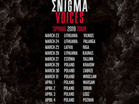 Original Enigma Voices Tour. Spring 2019