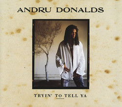'Tryin' To Tell Ya' 1994