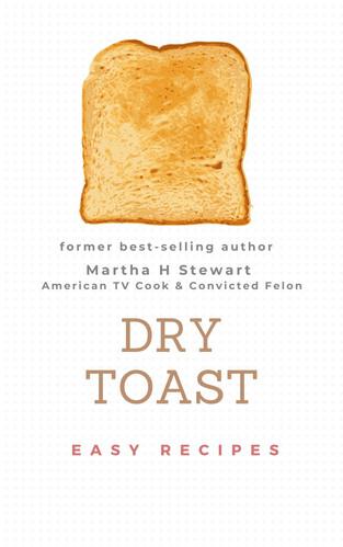Dry Toast Martha Stewart.jpg
